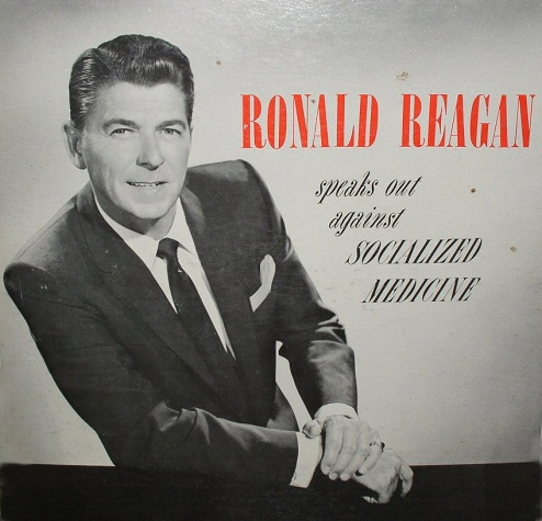 Ronald Reagan speaks out against socialized medicine